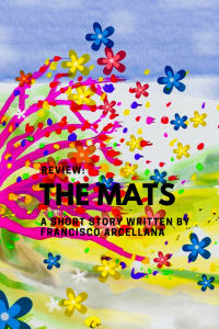 Review of the Mats written by Francisco Arcellana