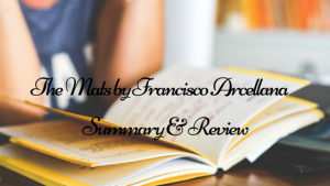 """Summary and Review of """"The Mats,"""" a short story by Francisco Arcellana"""