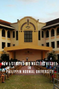 How I Started My Masters Degree in Philippine Normal University