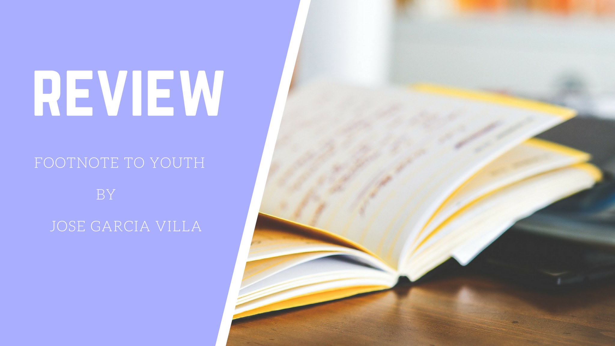 Footnote to Youth by Jose Garcia Villa