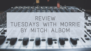 review tuesdays with morrie by mitch albom