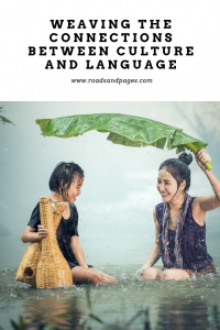 Weaving the connections between culture and language